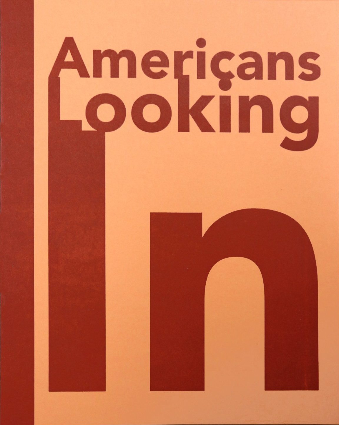 Orange book cover with the title Americans Looking In
