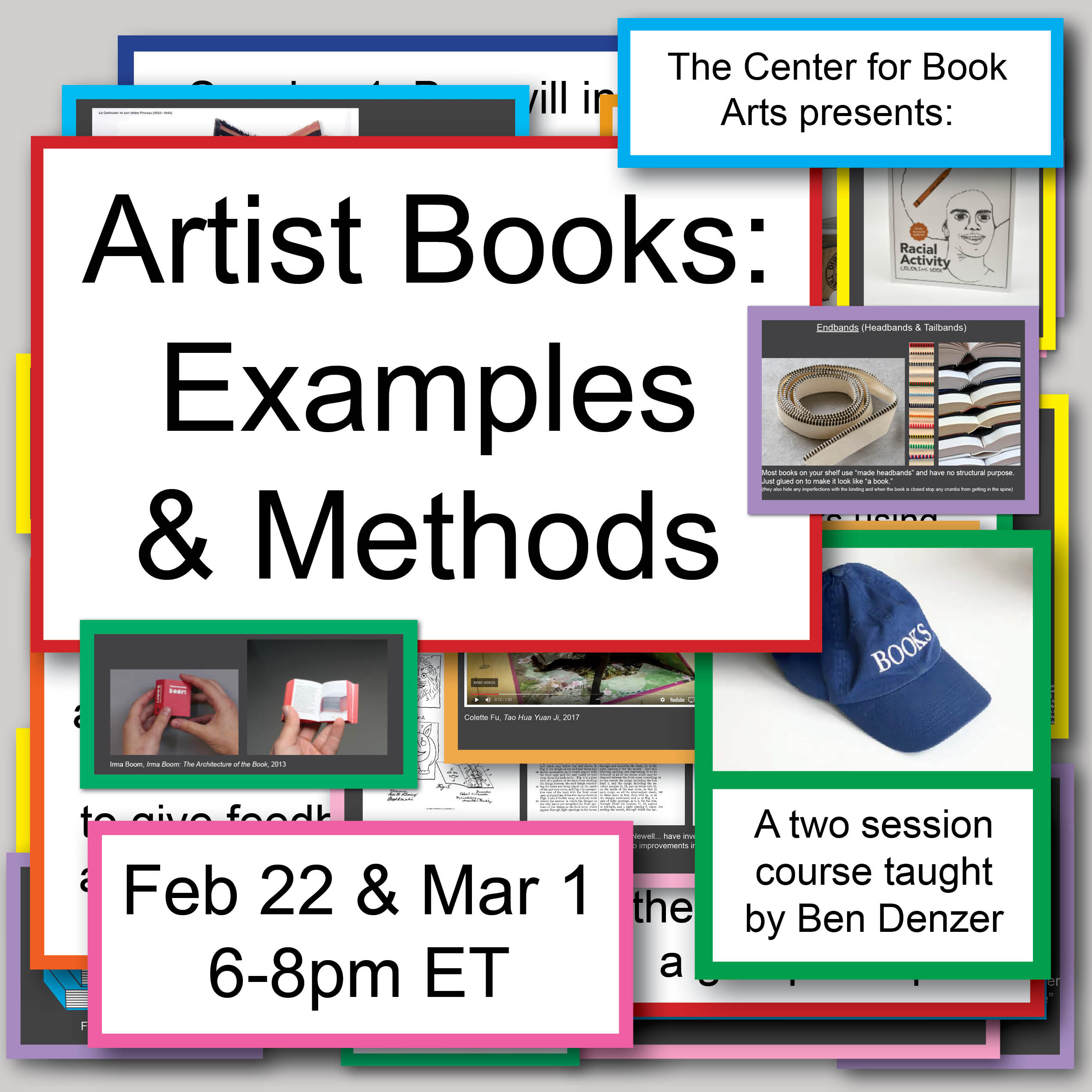 "Artist Books: Examples & Methods header image with multiple pop-up boxes, including the dates and times of the class, and various examples of ""artist books."""