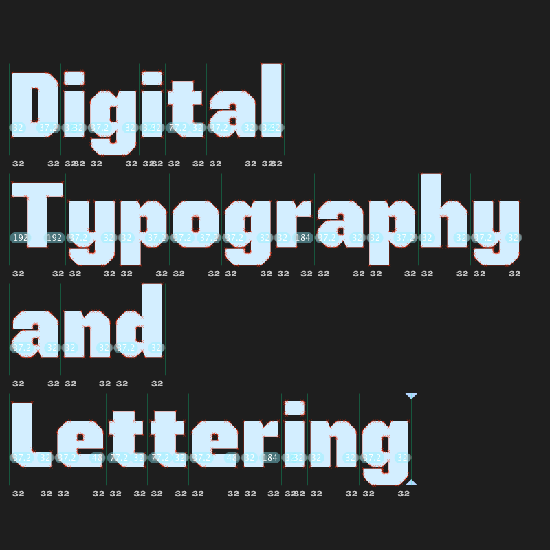 Digital Typography and Lettering written in a digital typeface. Each word is stacked on top of the other.