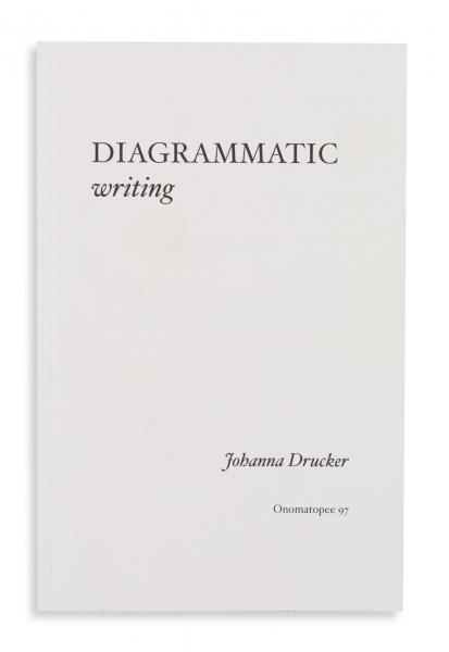Cover of Diagrammatic Writing by Johanna Drucker