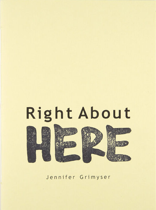"""Light closed yellow book over white background. The cover reads """"Right about here""""."""