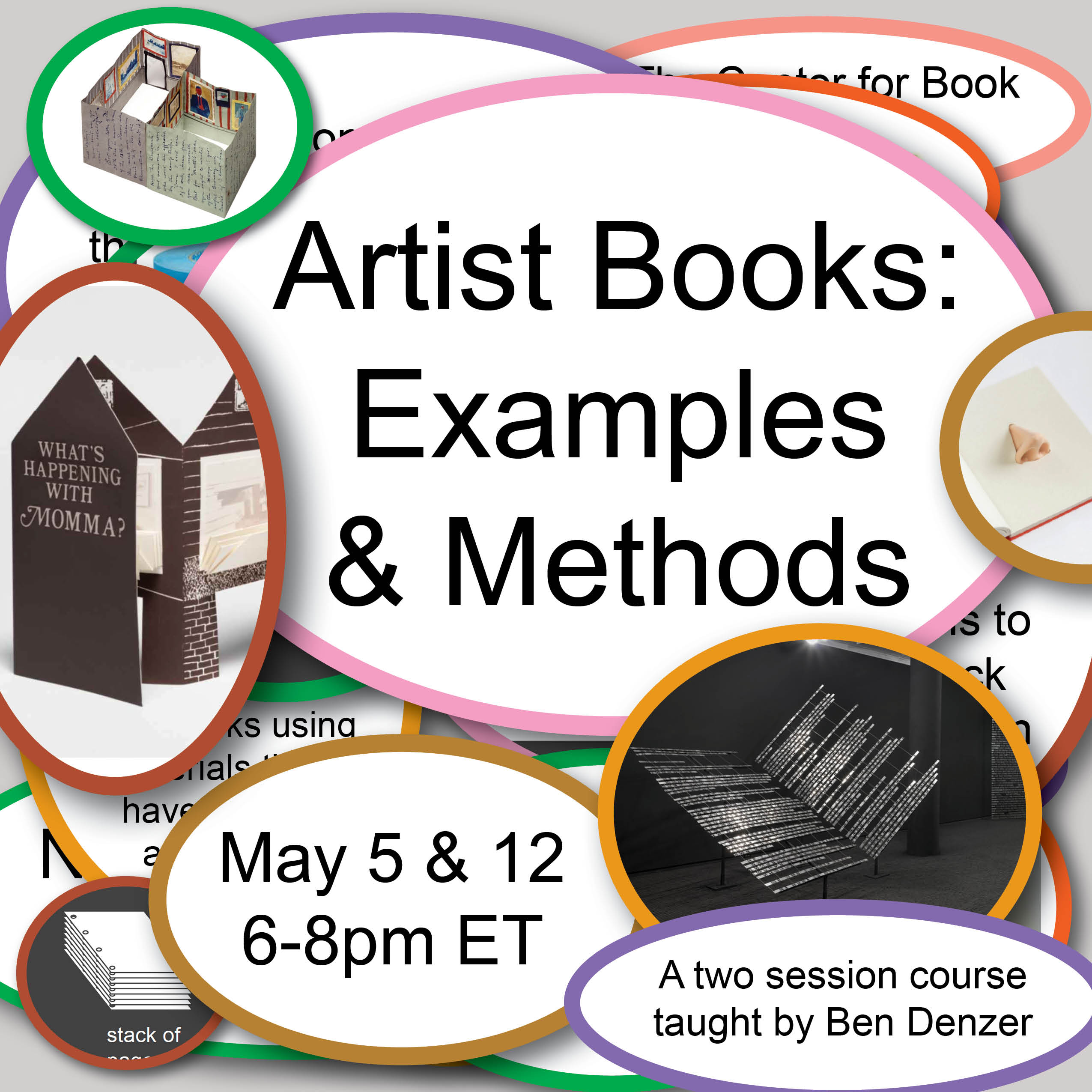 Cover image for Ben's Artist Books: Examples & Methods class.