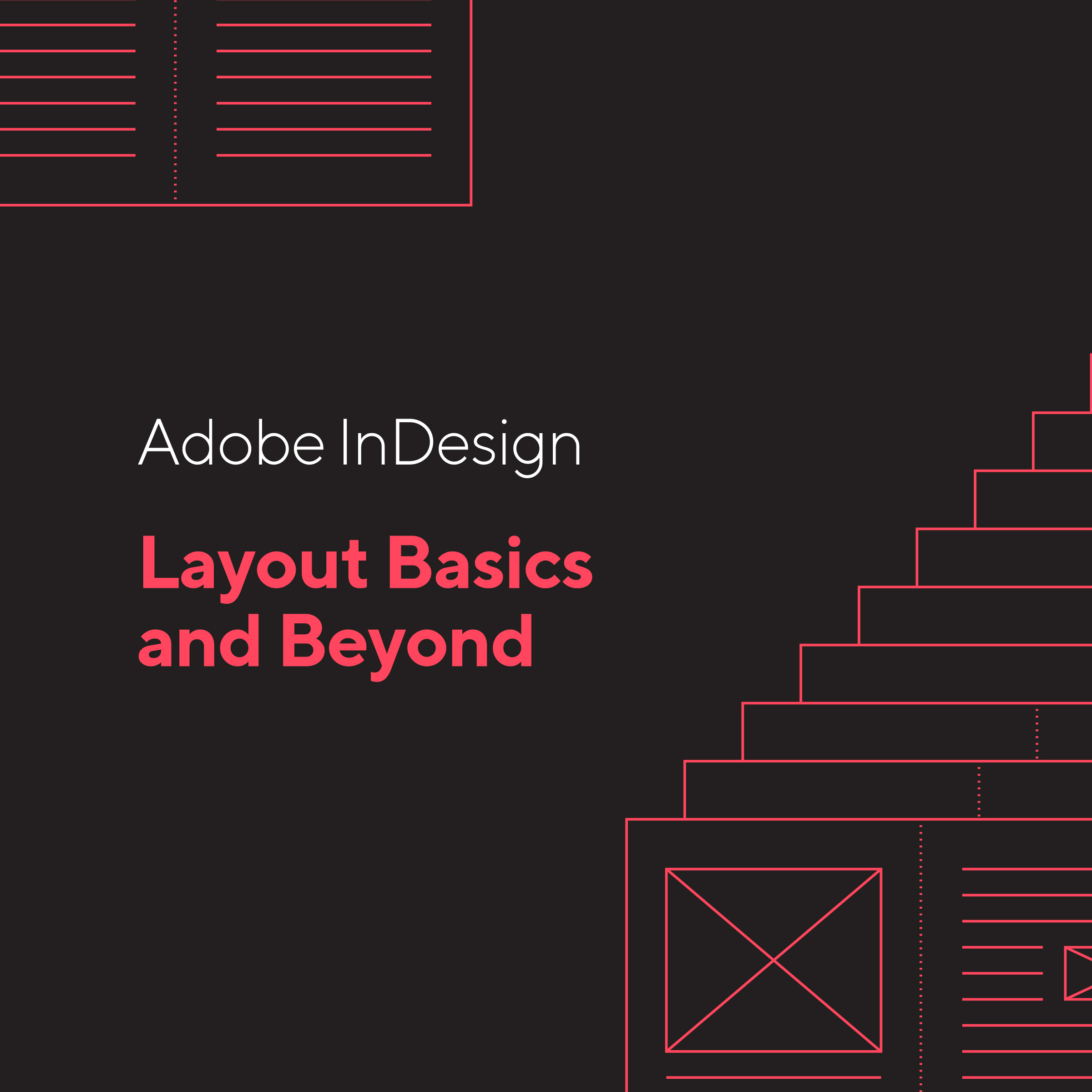 text box that reads Adobe InDesign: Layout Basics and Beyond.