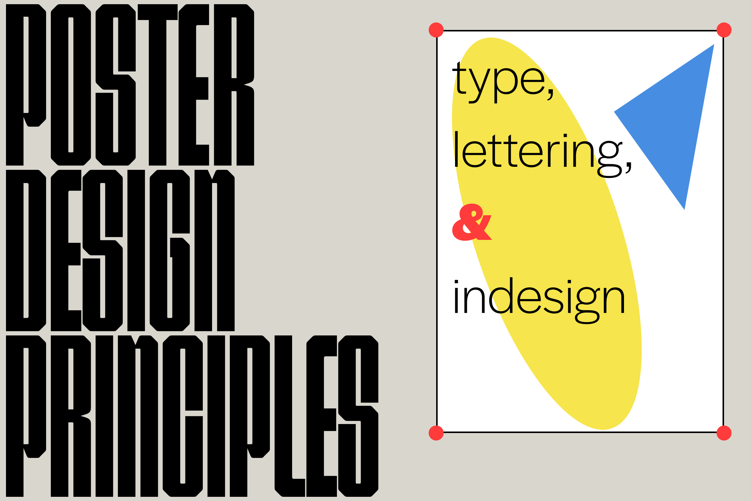 Poster Design Principles: Type, Lettering, and InDesign